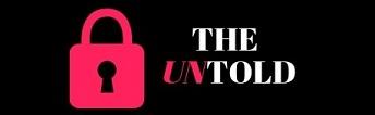 The Untolds